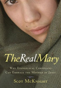 the-real-mary-why-evangelical-christians-can-embrace-the-mother-of-jesus-1